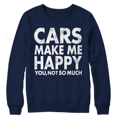 Limited Edition - Cars Makes Me Happy You, Not So Much