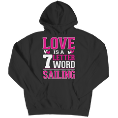 Limited Edition - Love is  7 letter word Sailing