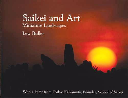 Saikei and Art: Miniature Landscapes by Lew Buller