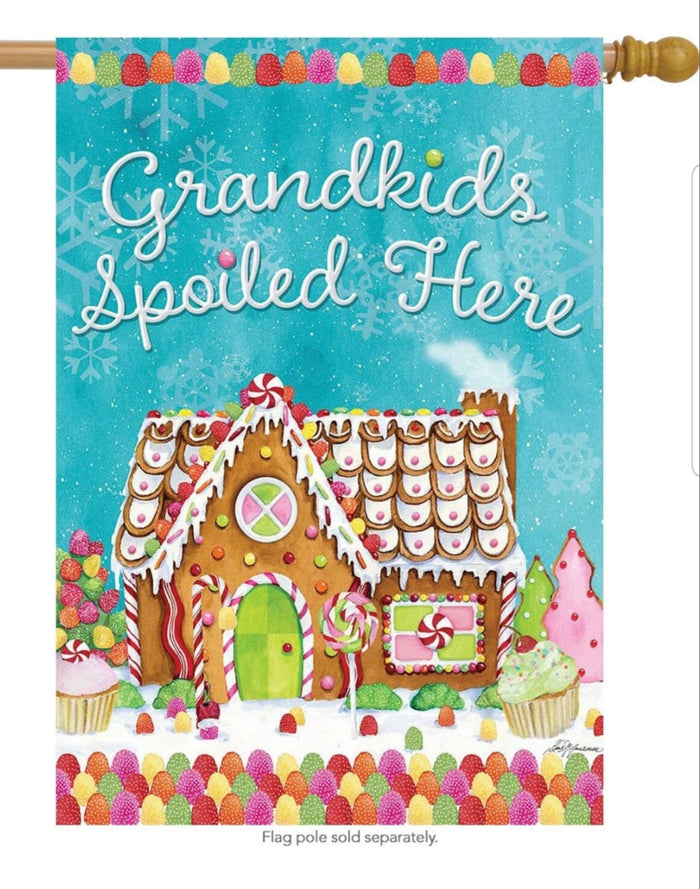 GRANDKIDS SPOILED HERE GINGERBREAD BANNER FLAG