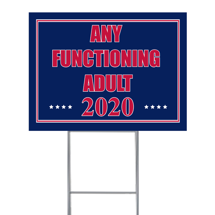 FUNCTIONING ADULT COROPLAST LAWN SIGN