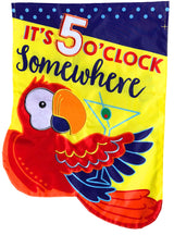 5 O'Clock Somewhere Decorative Flag