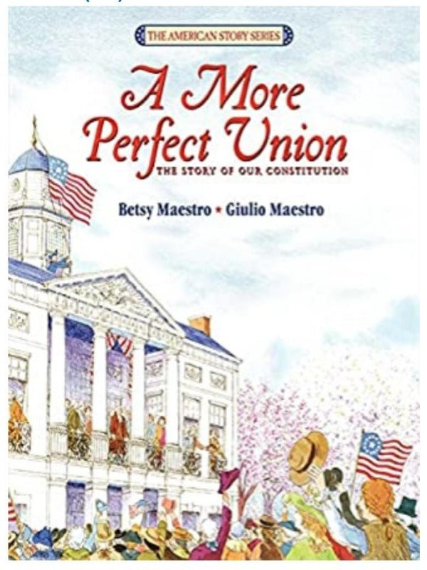 A Perfect Union Book About the Constitution