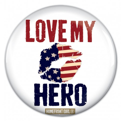 PATRIOTIC LOVE MY HERO BUTTON