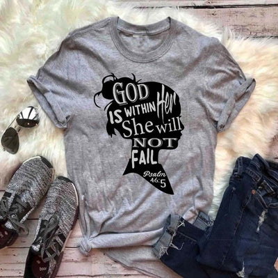 God is within her, She will not fail T-shirt