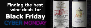 Finding the best wine deals for Black Friday and Cyber Monday