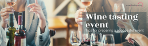 Tips for preparing a successful wine tasting event