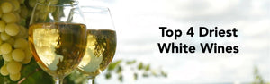 Top 4 Driest White Wines