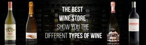 The Best Wine Store Show you the different types of Wine