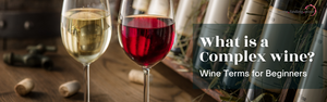What is a Complex wine?