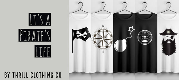 Thrill clothing co Pirate Collection