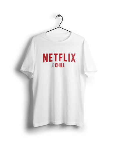 S / White Netflix & Chill - Thrill Clothing