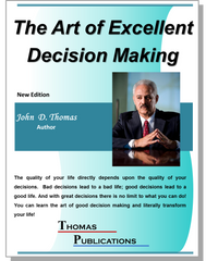 The Art of Excellent Decision Making