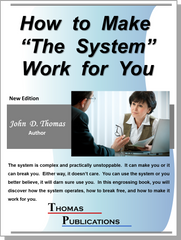 "How to Make ""The System"" Work for You"