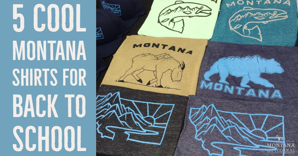 5 Cool Montana Shirts for Back to School