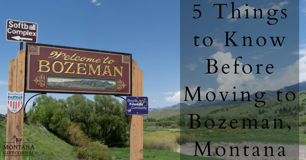 5 Things to Know before Moving to Bozeman, Montana