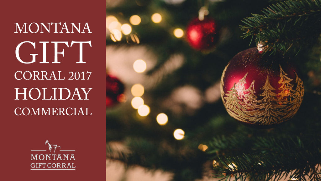 Montana Gift Corral 2017 Holiday Commercial