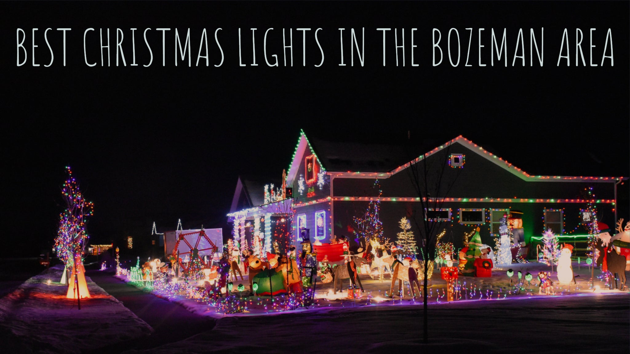 Best Christmas Lights in the Bozeman Area