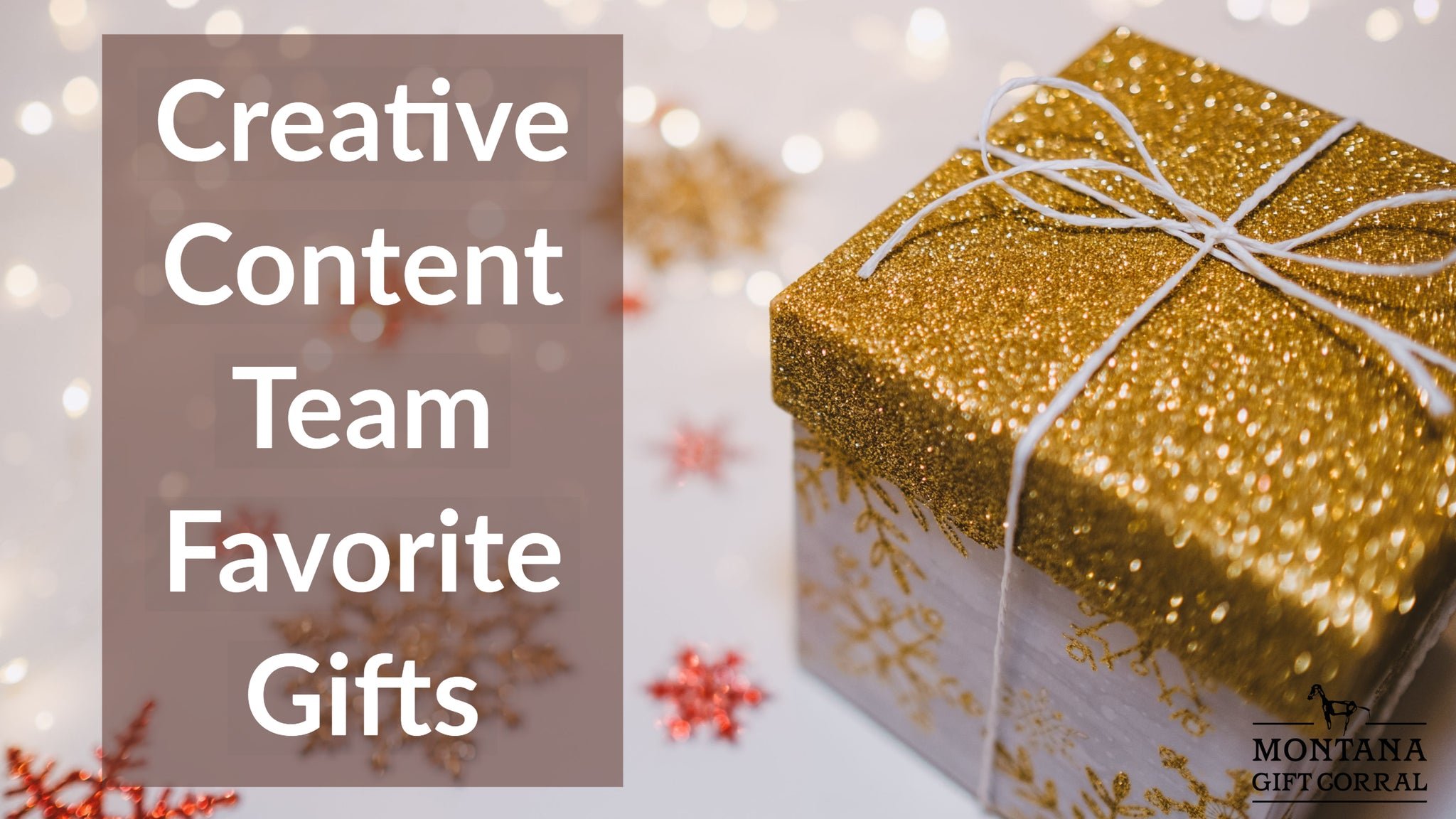 Creative Content Team Favorite Gifts