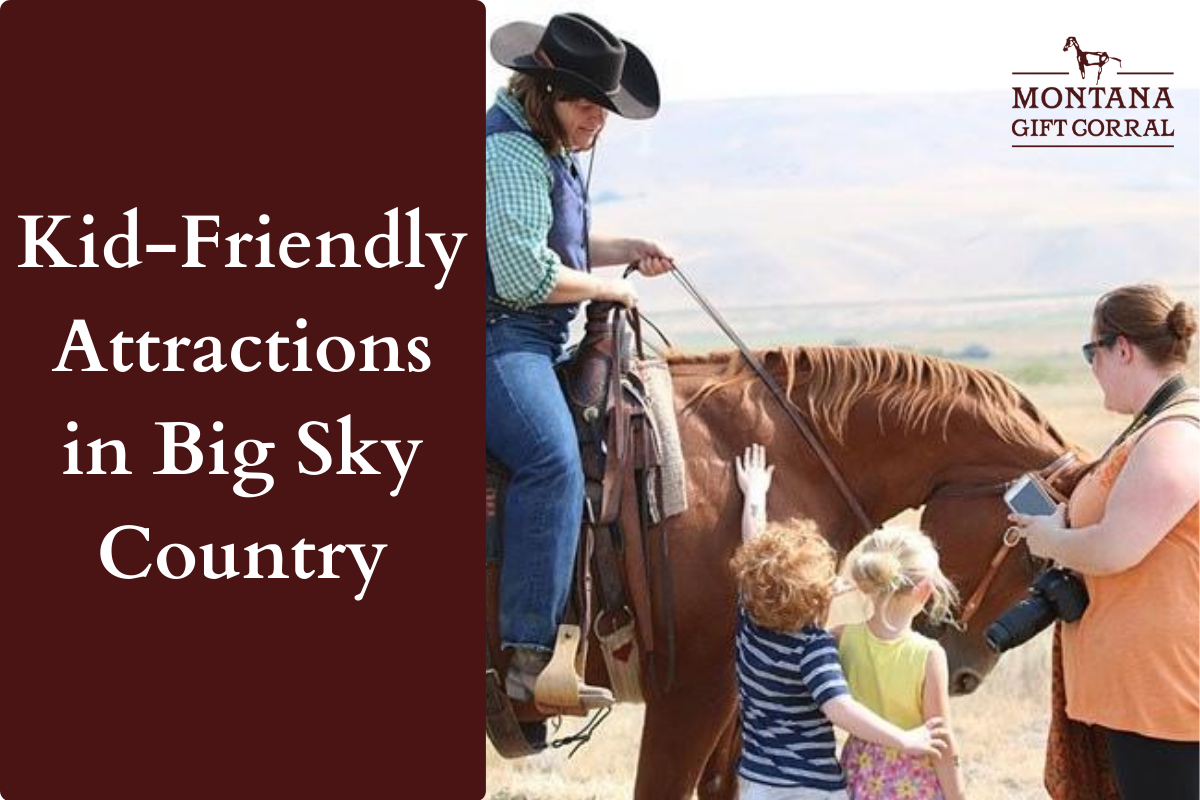 Kid-Friendly Attractions in Big Sky Country
