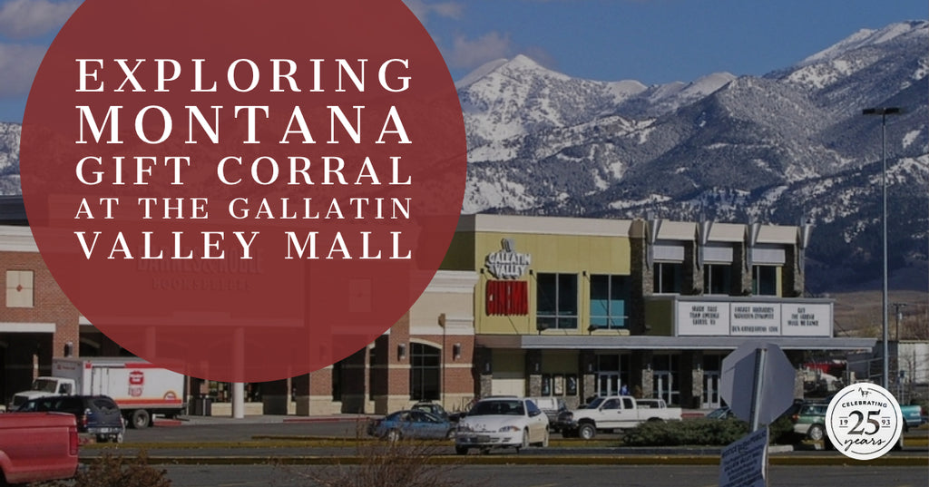 Exploring Montana Gift Corral at the Gallatin Valley Mall Store
