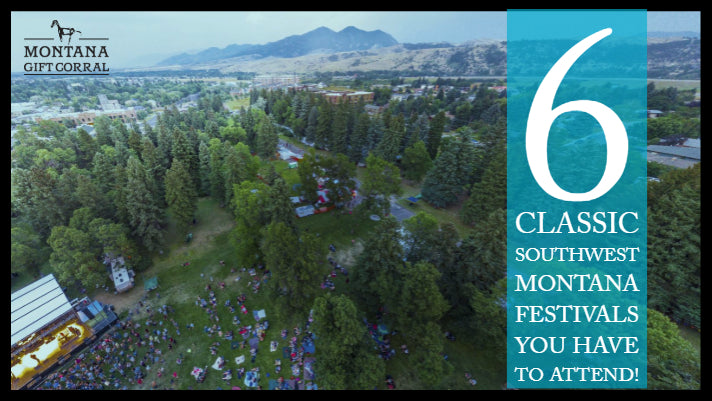 6 Classic Southwest Montana Festivals You Have to Attend!