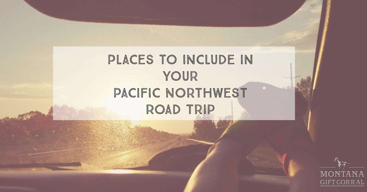 Places to Include in Your Pacific Northwest Road Trip