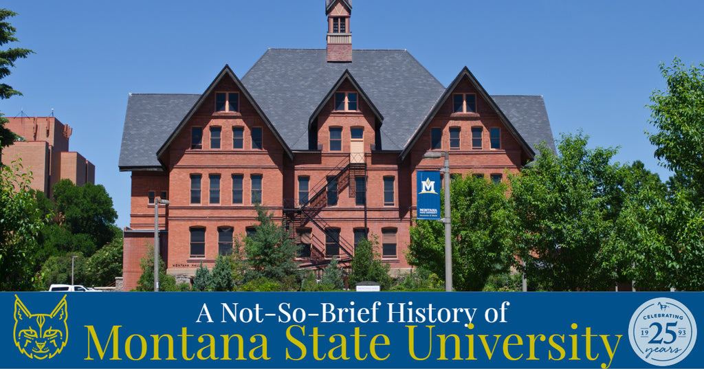 A Not-So-Brief History of Montana State University