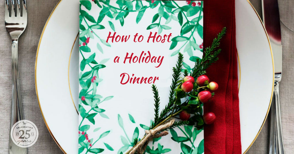 How to Host a Holiday Dinner