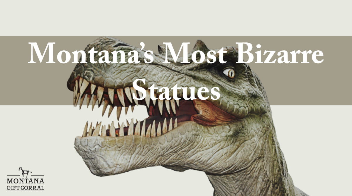 Montana Vacation Planning: Montana's Most Bizarre Statues