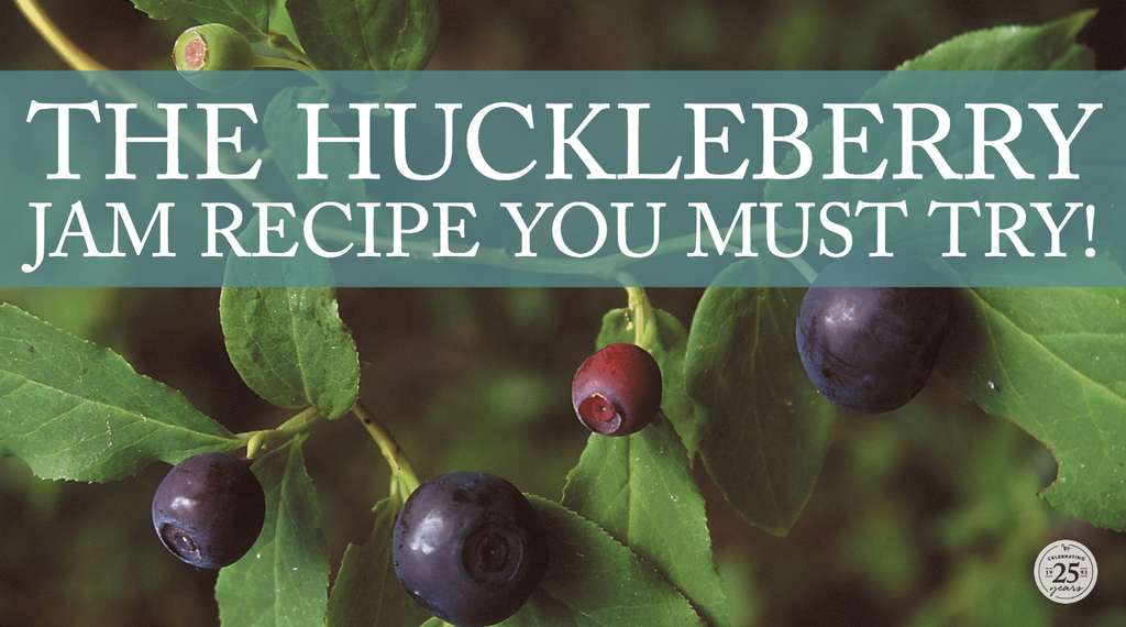 The huckleberry jam recipe you must try!
