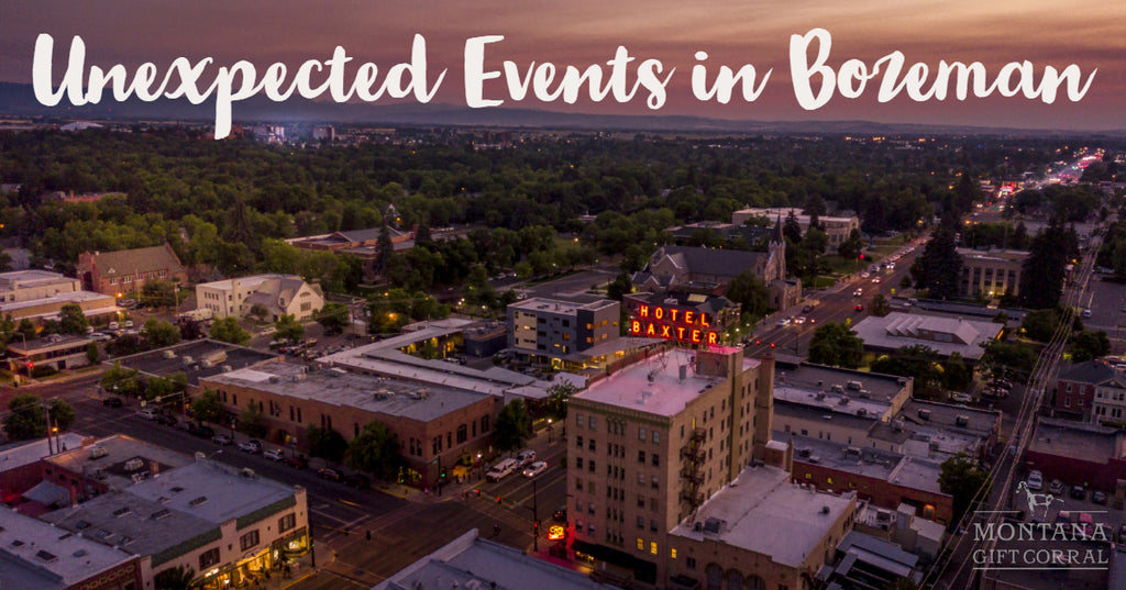 Exciting and Unexpected Events in Downtown Bozeman!