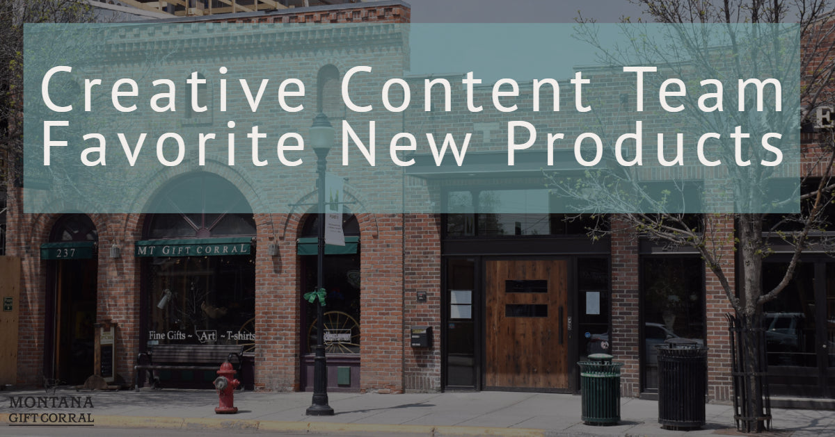 Creative Content Team Favorite New Products