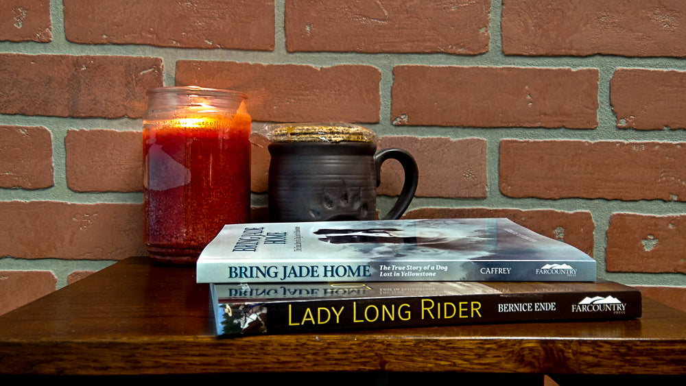 Restful Reading on Montana Gift Corral Items to Help You Get Cozy with Bring Jade Home: The True Story of a Dog Lost in Yellowstone by Michelle Caffrey, and  Lady Long Rider: Alone Across America on Horseback by Bernice Ende with Issa Rabideaux