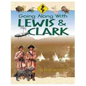 Going Along With Lewis and Clark by Barbara Fifer