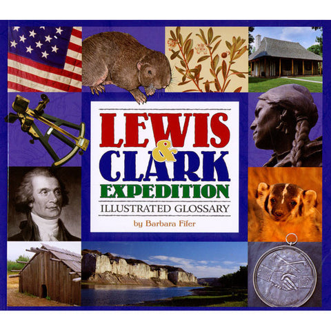 Lewis and Clark Expedition Illustrated Glossary