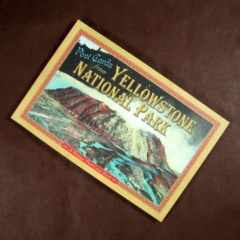 Post Cards from Yellowstone National Park