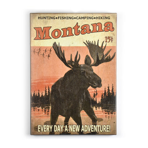 Matchbook Montana Moose Everyday A New Adventure Sign by Meissenburg Designs
