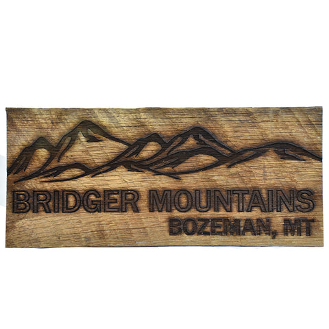 Bridger Mountains Bozeman Montana Sign by Bridger Laser Designs