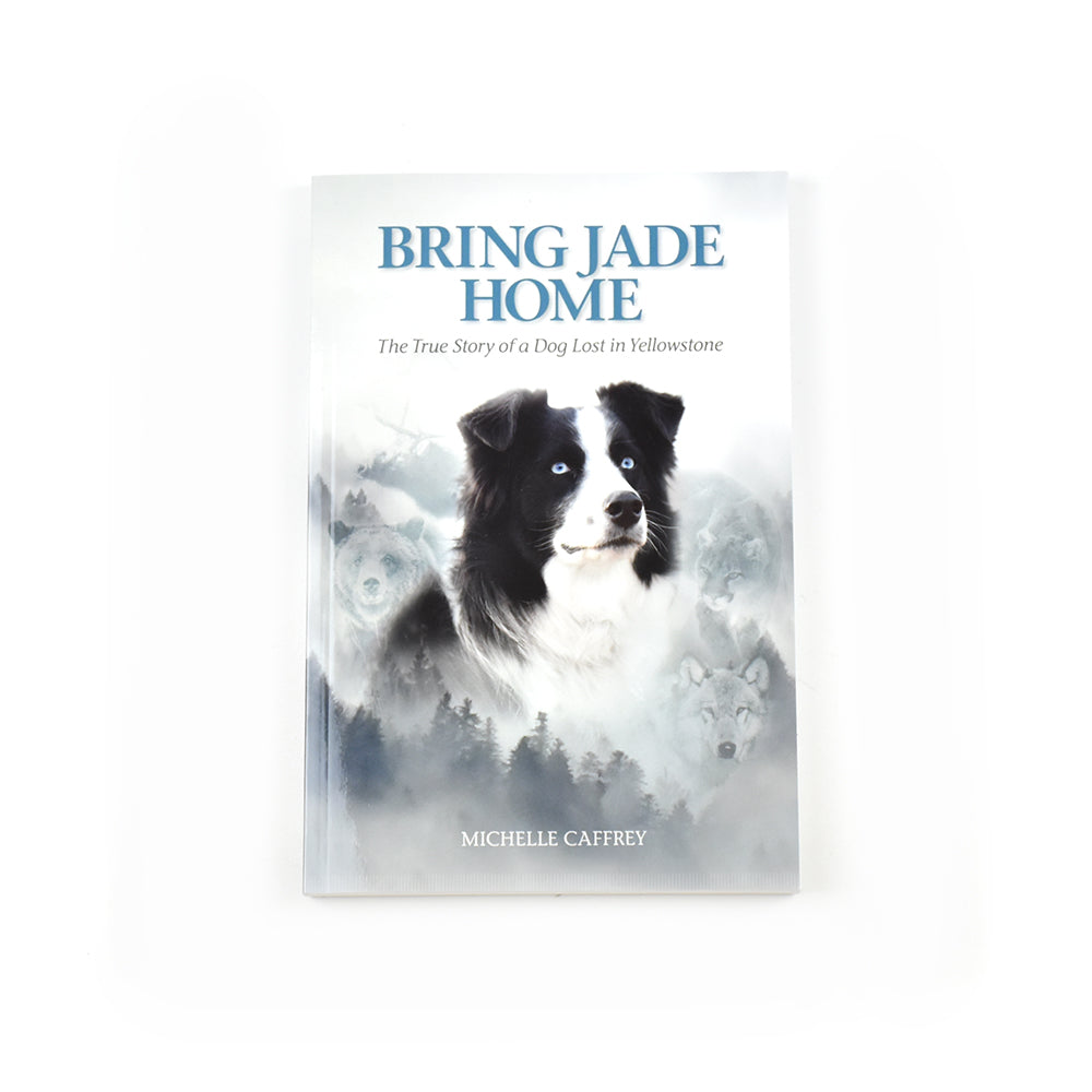 Bring Jade Home by Michelle Caffrey from Farcountry Press at Montana Gift Corral
