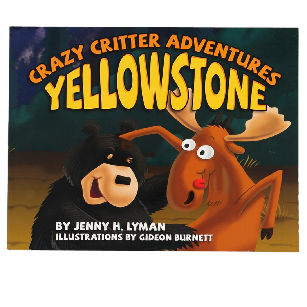 Crazy Critter Adventure in Yellowstone Book by Lazy One