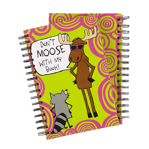 Don't Moose with Me Notebook by Lazy One