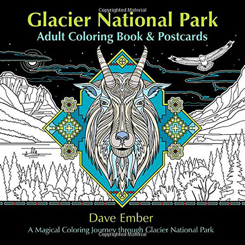 Glacier National Park Adult Coloring Books by Dave Ember