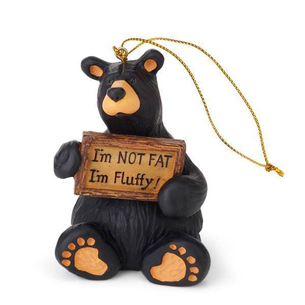Bearfoots I'm Not Fat, I'm Fluffly Ornament by Big Sky Carvers