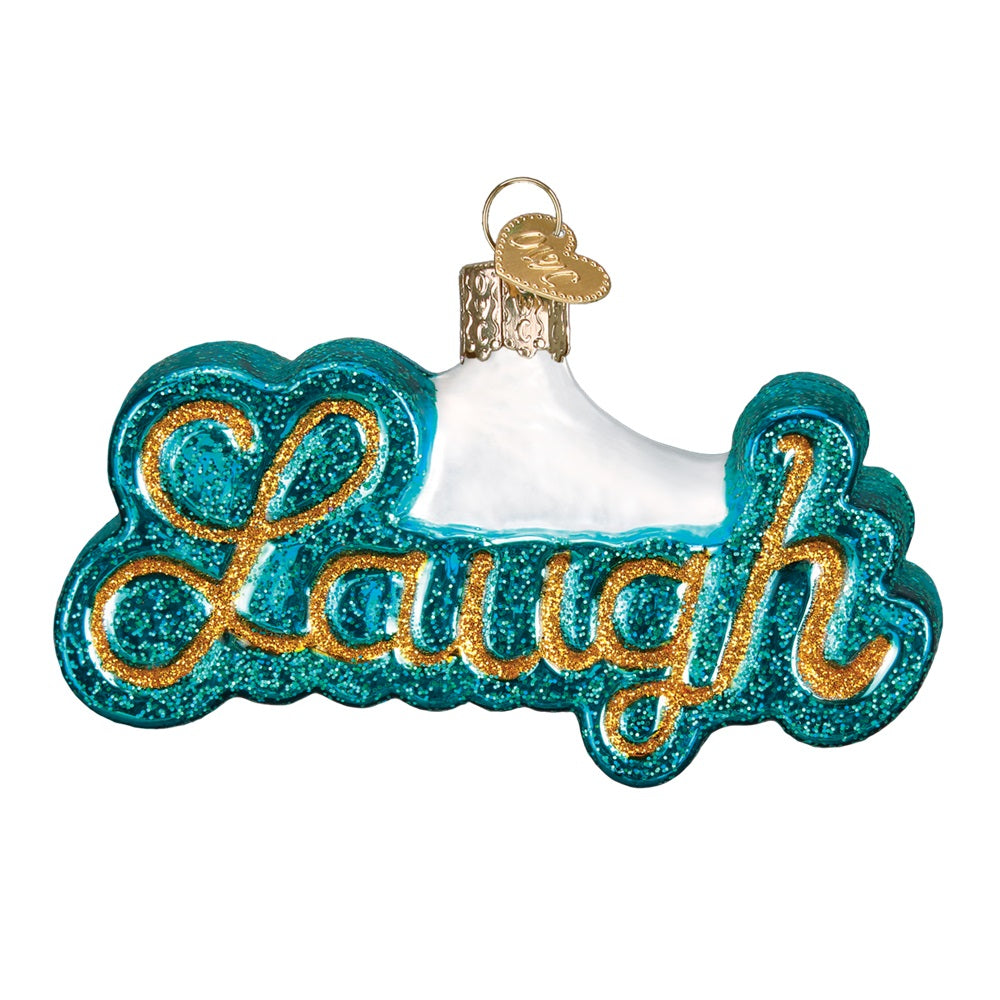 Laugh Calligraphy Christmas Ornament by Old World Christmas at Montana Gift Corral