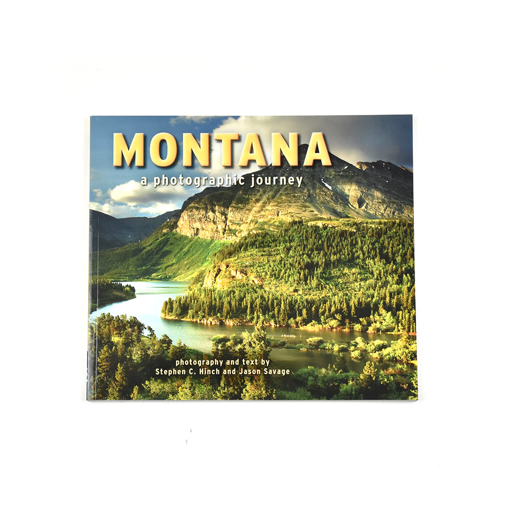 Montana Photographic Journey by Stephen C. Hinch and Jason Savage from Farcounty Press at Montana Gift Corral