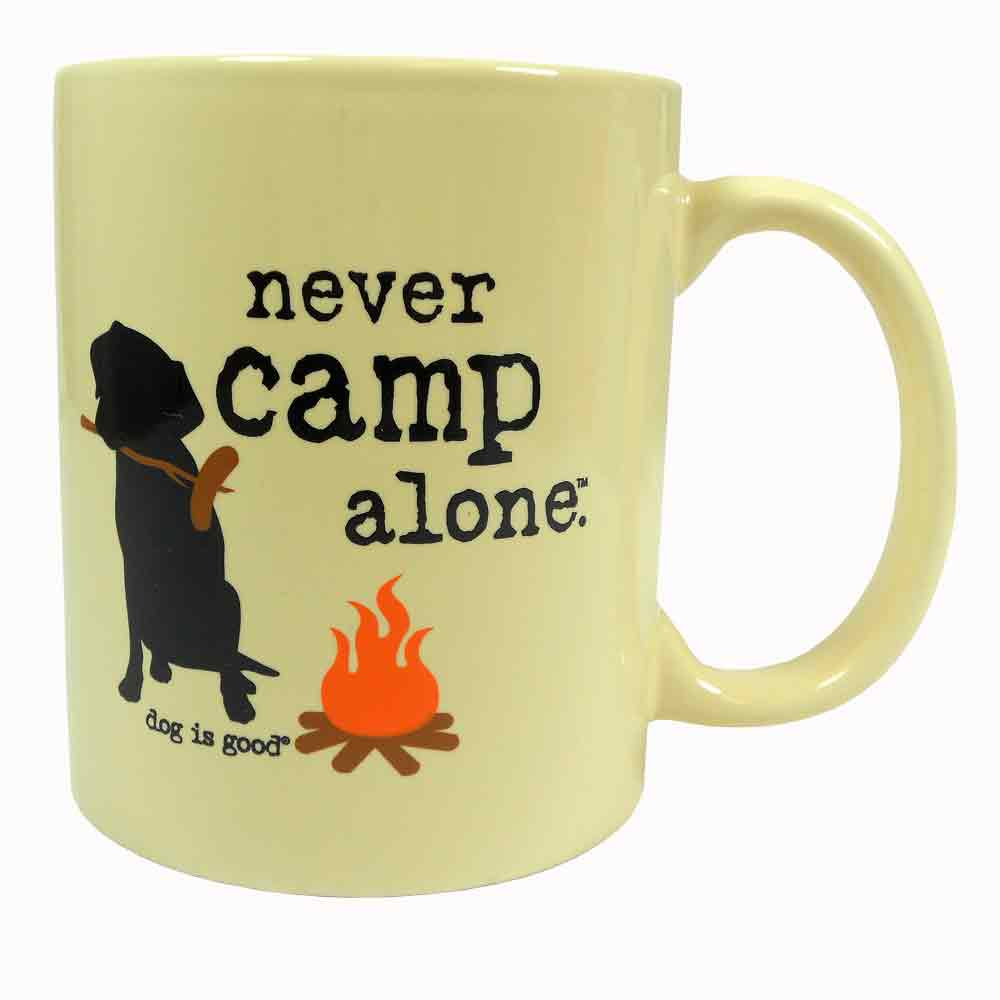 Never Camp Alone Mug by Dog is Good