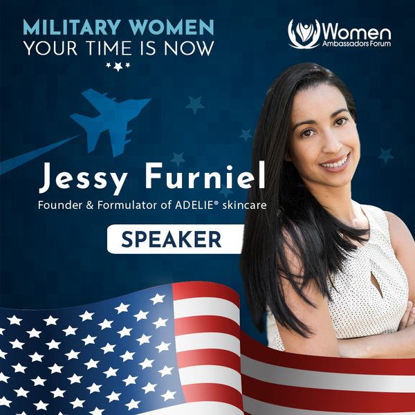 Jessy Furniel, Founder of Adelie as Speaker of Military Women in Women Ambassafor Forum on May 17, 2019 in Tampa, FL