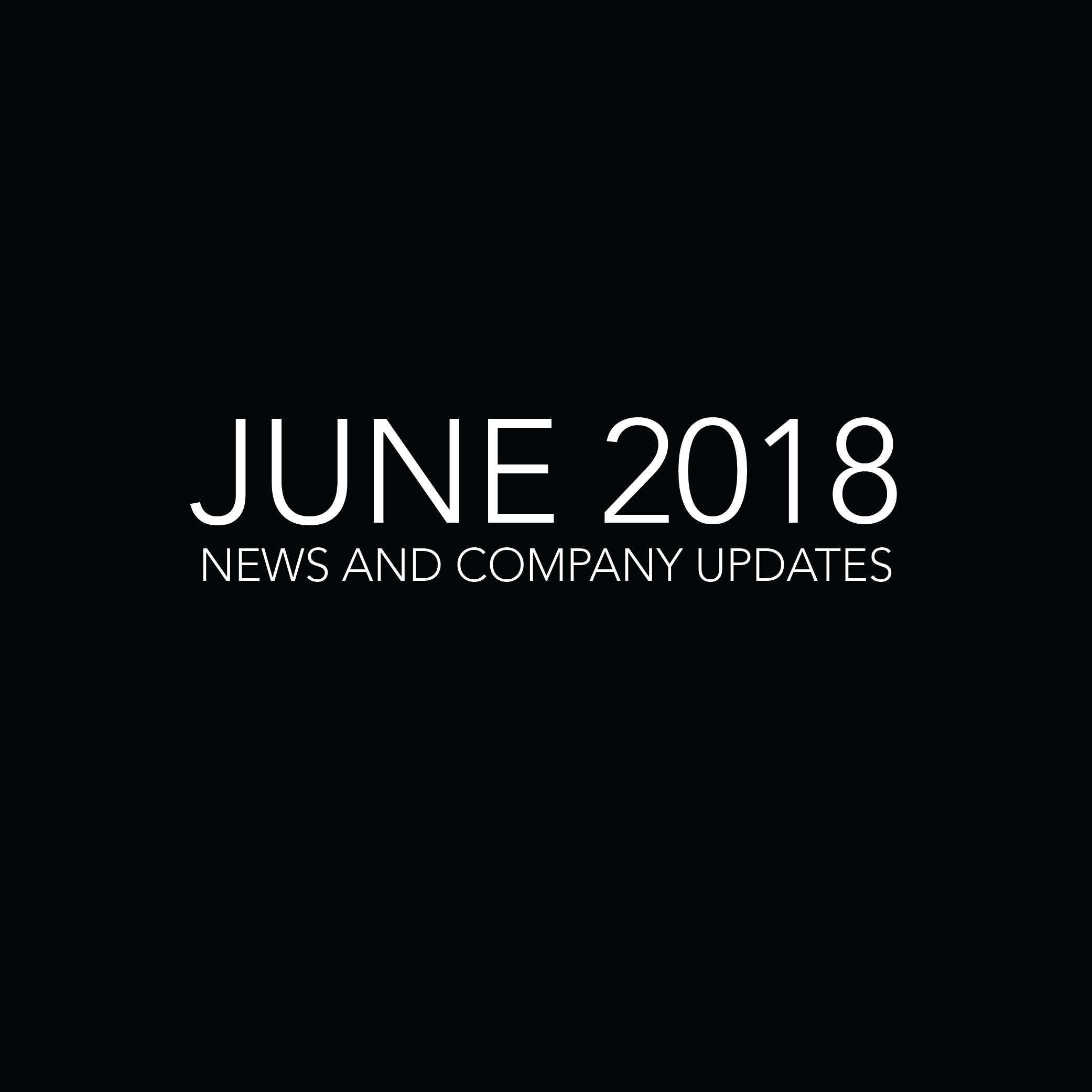 June 2018 Company Update
