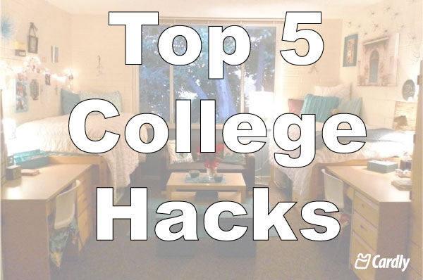 Top 5 College Hacks